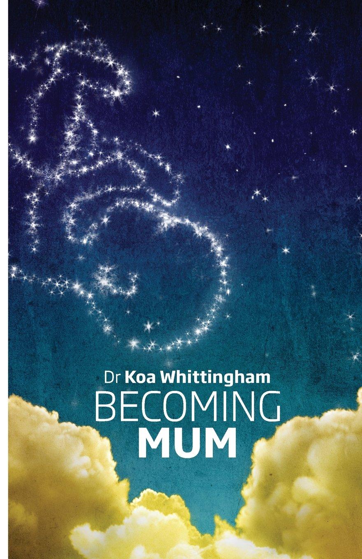 Becoming Mum front